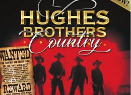 Hughes Brothers Country Show